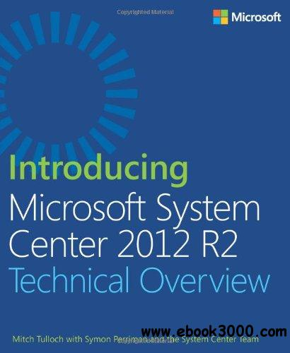 Introducing Microsoft System Center 2012 R2 free download