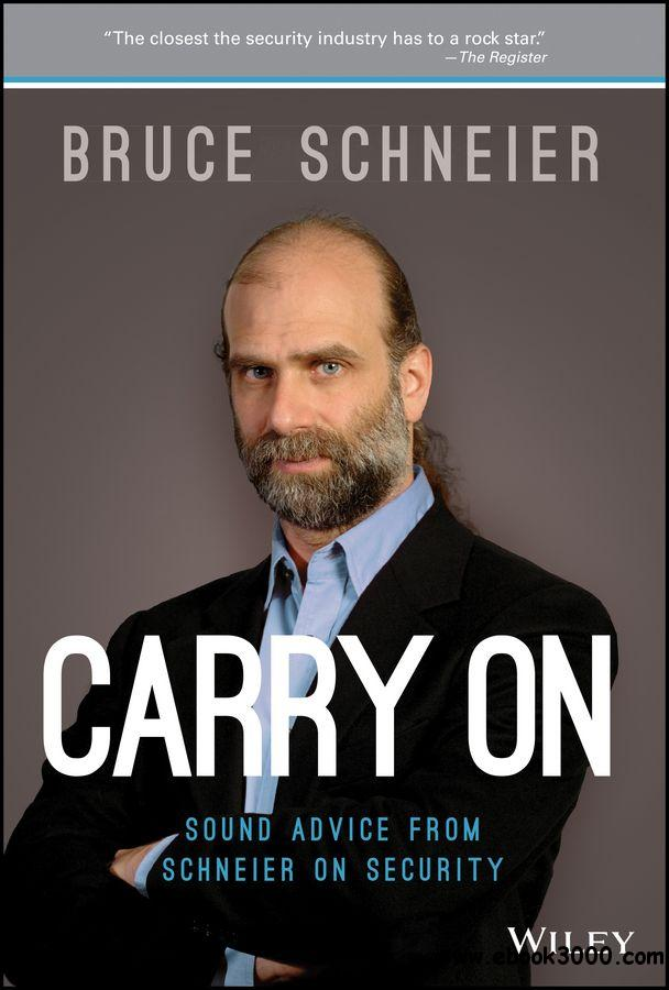 Carry On: Sound Advice from Schneier on Security free download