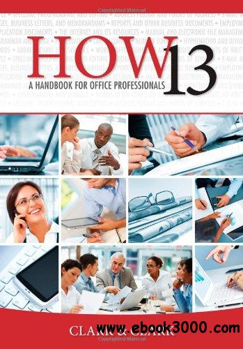HOW 13: A Handbook for Office Professionals free download