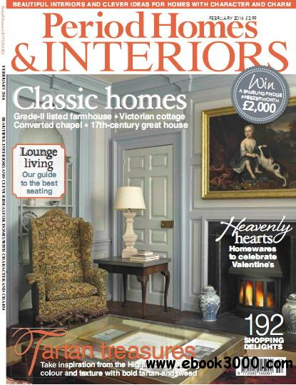 Period Homes & Interiors Magazine February 2014 download dree