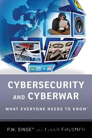 Cybersecurity and Cyberwar: What Everyone Needs to Know download dree
