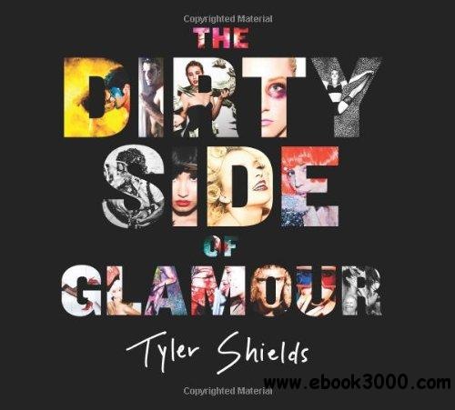 The Dirty Side of Glamour free download
