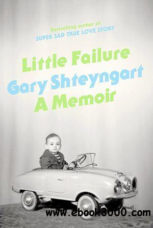 Little Failure: A Memoir free download