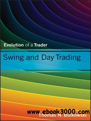 Swing and Day Trading: Evolution of a Trader free download