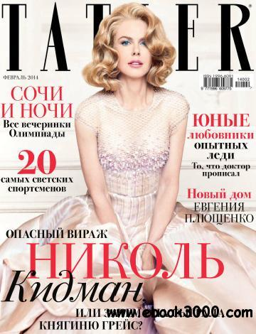 Tatler Russia - February 2014 free download