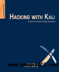 Hacking with Kali: Practical Penetration Testing Techniques download dree