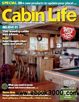 Cabin Life - March 2014 free download