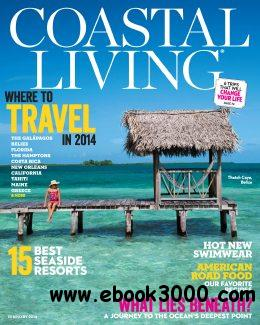 Coastal Living - February 2014 free download