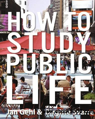 How to Study Public Life free download
