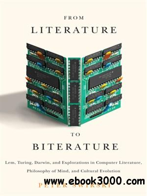 From Literature to Biterature free download