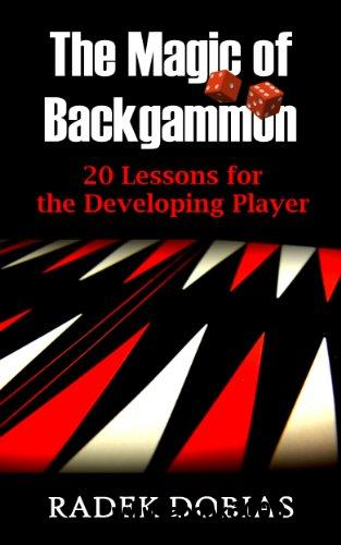 The Magic of Backgammon: 20 Lessons for the Developing Player free download