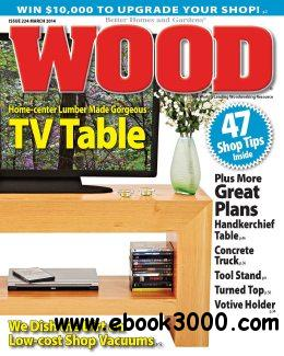 WOOD Magazine - March 2014 free download