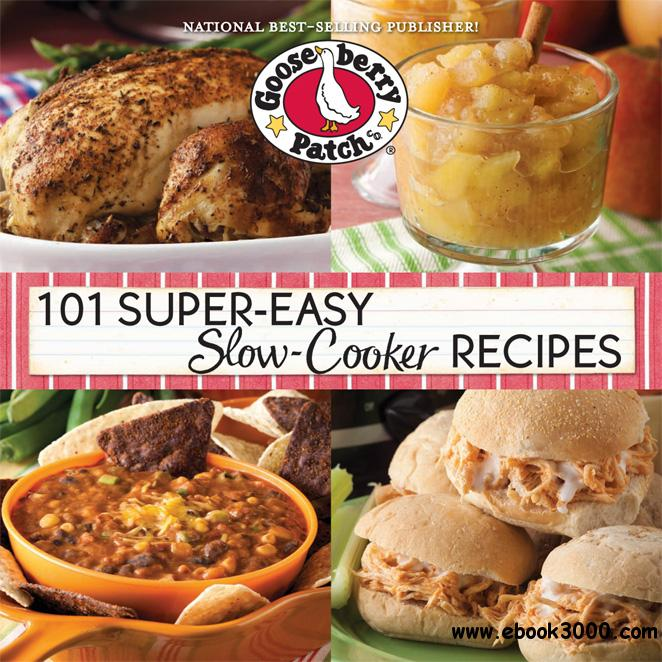 101 Super-Easy Slow-Cooker Recipes free download