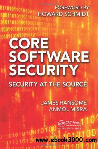 Core Software Security: Security at the Source free download