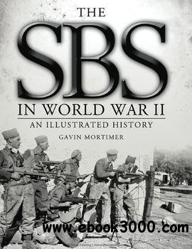 The SBS in World War II: An Illustrated History (Osprey General Military) free download
