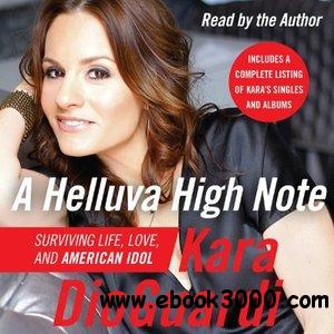 A Helluva High Note: Surviving Life, Love, and American Idol (Audiobook) free download