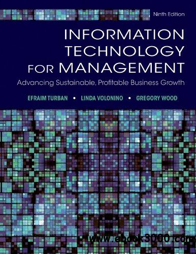 Information Technology for Management: Advancing Sustainable, Profitable Business Growth free download