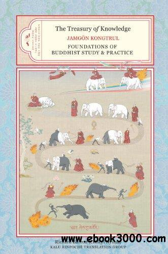 The Treasury of Knowledge, Book Seven and Book Eight, Parts One and Two: Fundamentals of Buddhist Study and Practice free download