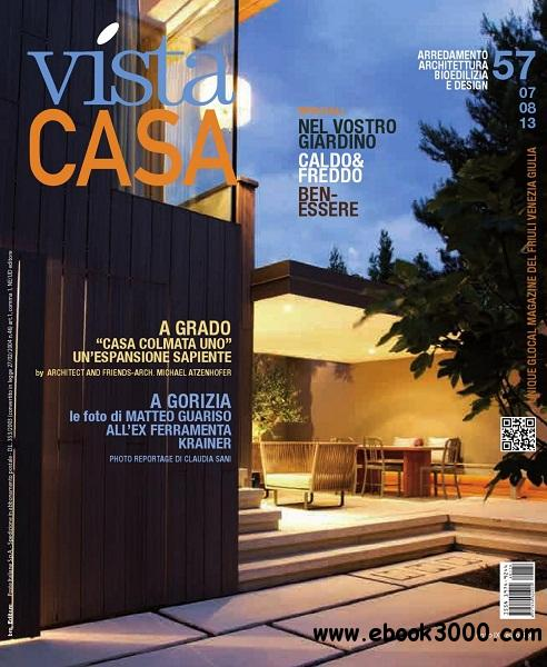 Vista Casa - Luglio/Agosto 2013 free download
