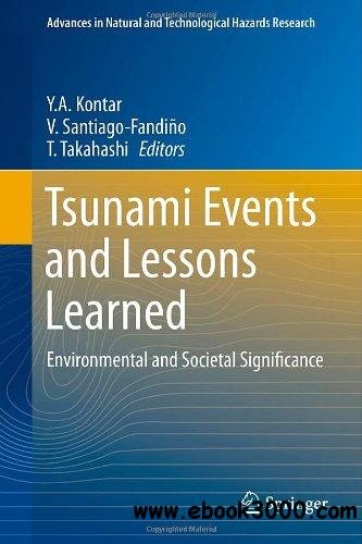 Tsunami Events and Lessons Learned: Environmental and Societal Significance free download