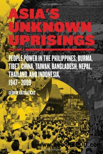 Asia's Unknown Uprisings Volume 2 free download