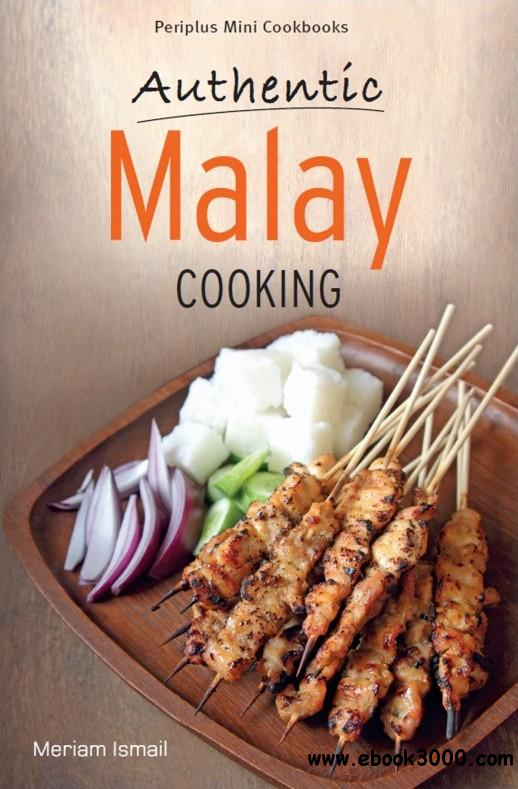Periplus Mini Cookbooks: Authentic Malay Cooking by Meriam Ismail free download