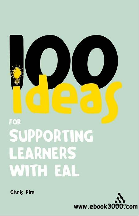 100 Ideas for Supporting Learners with EAL free download