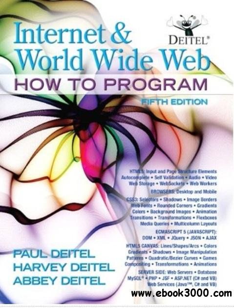 Internet & World Wide Web How To Program (5th Edition) free download