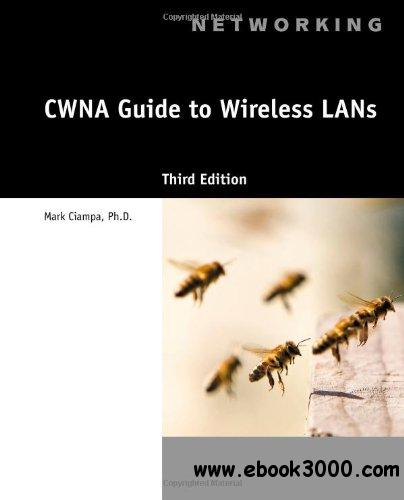 CWNA Guide to Wireless LANs, 3 edition free download