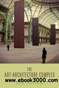 The Art-Architecture Complex free download