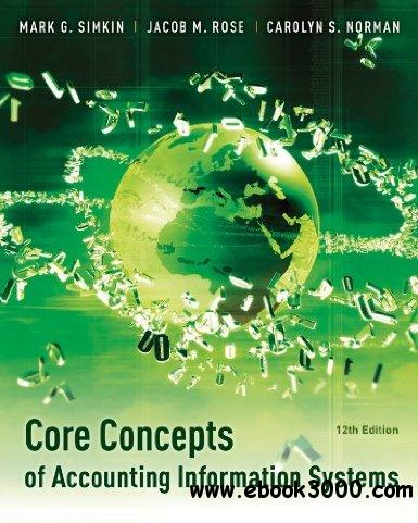 Core Concepts of Accounting Information Systems free download
