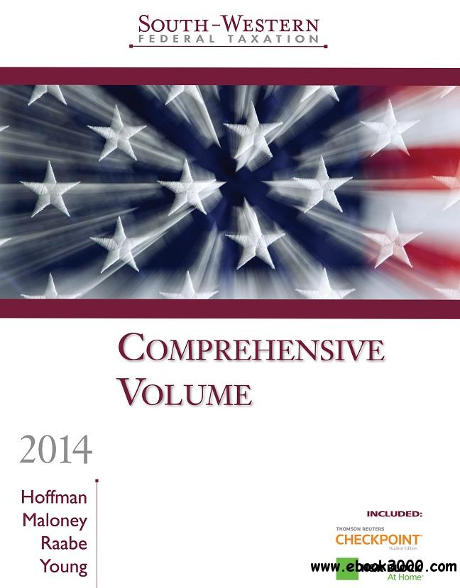 South-Western Federal Taxation 2014: Comprehensive, 37th Edition free download
