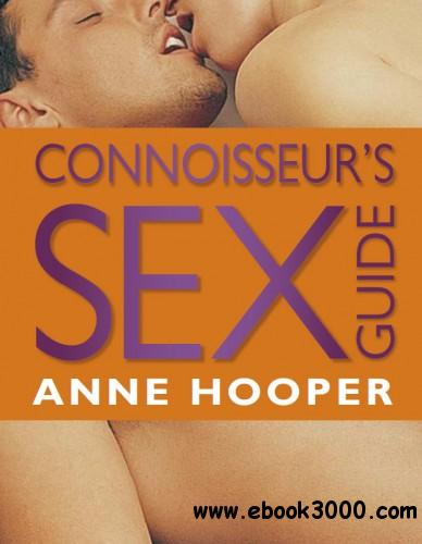 Anne Hooper - Connoisseur's Sex Guide free download