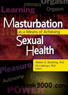 Masturbation as a Means of Achieving Sexual Health free download