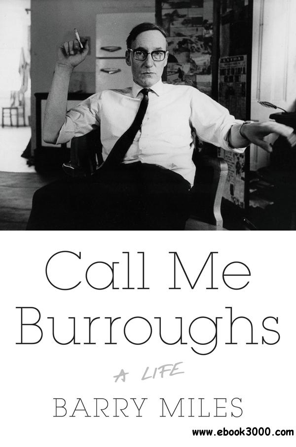 Call Me Burroughs: A Life free download