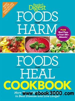 Foods that Harm and Foods that Heal Cookbook: 250 Delicious Recipes to Beat Disease and Live Longer free download