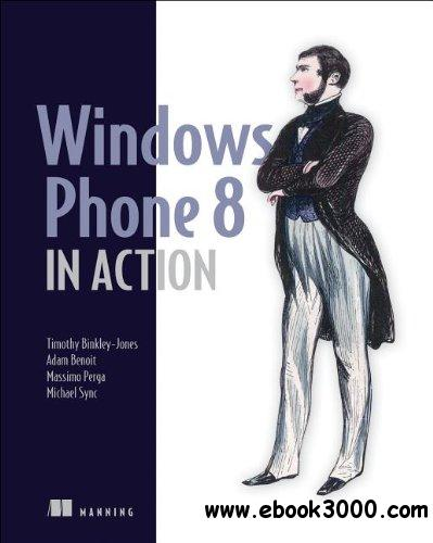 Windows Phone 8 in Action free download