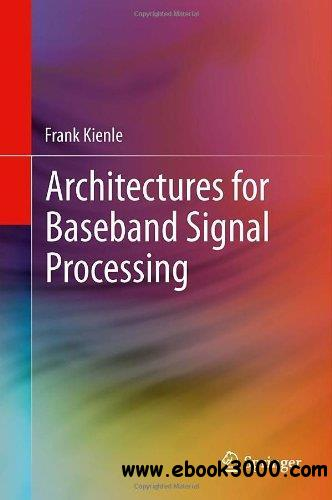 Architectures for Baseband Signal Processing free download