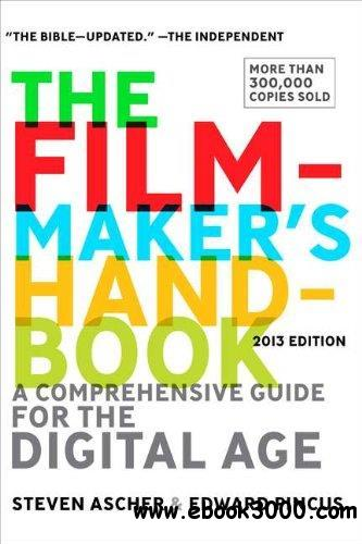 The Filmmaker's Handbook 2013 Edition, 4th edition free download