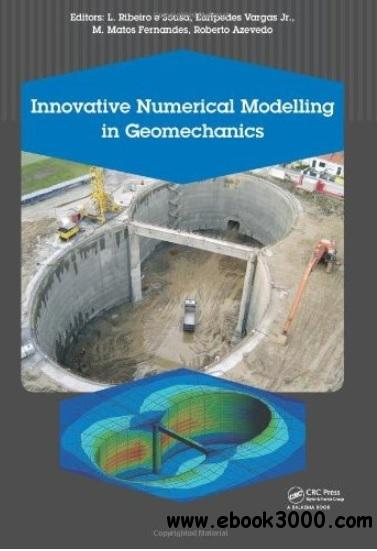 Innovative Numerical Modelling in Geomechanics free download