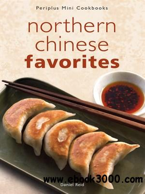Periplus Mini Cookbooks: Northern Chinese Favorites free download