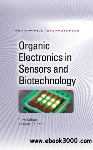 Organic Electronics in Sensors and Biotechnology free download
