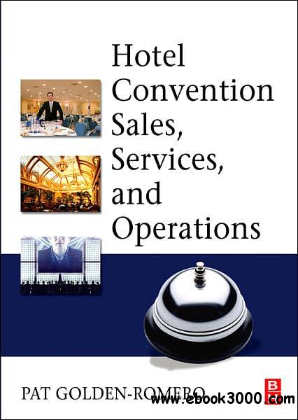 Hotel Convention Sales, Services and Operations free download