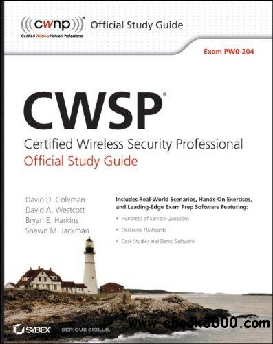 CWSP Certified Wireless Security Professional Official Study Guide: Exam PW0-204 free download
