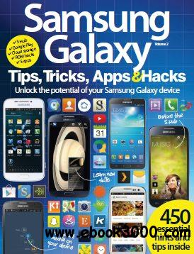 Samsung Galaxy Tips, Tricks, Apps & Hacks - Volume 2, 2014 free download