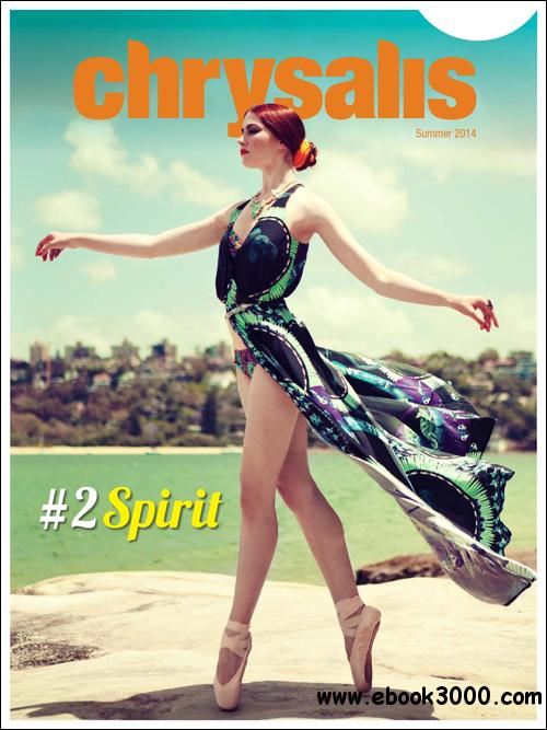 Chrysalis Magazine - Summer 2014 free download