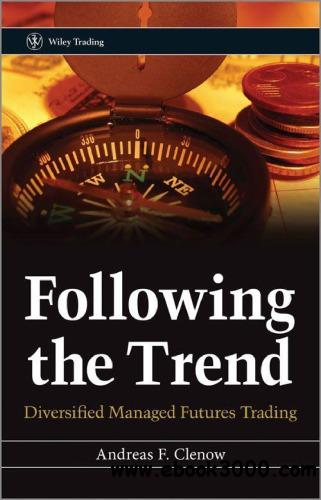 Following the Trend: Diversified Managed Futures Trading free download