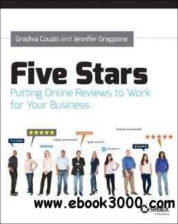 Five Stars: Putting Online Reviews to Work for Your Business free download
