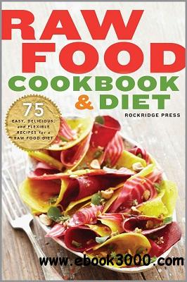 Raw Food Cookbook and Diet: free download