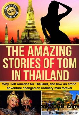 The Amazing Stories of Tom in Thailand free download